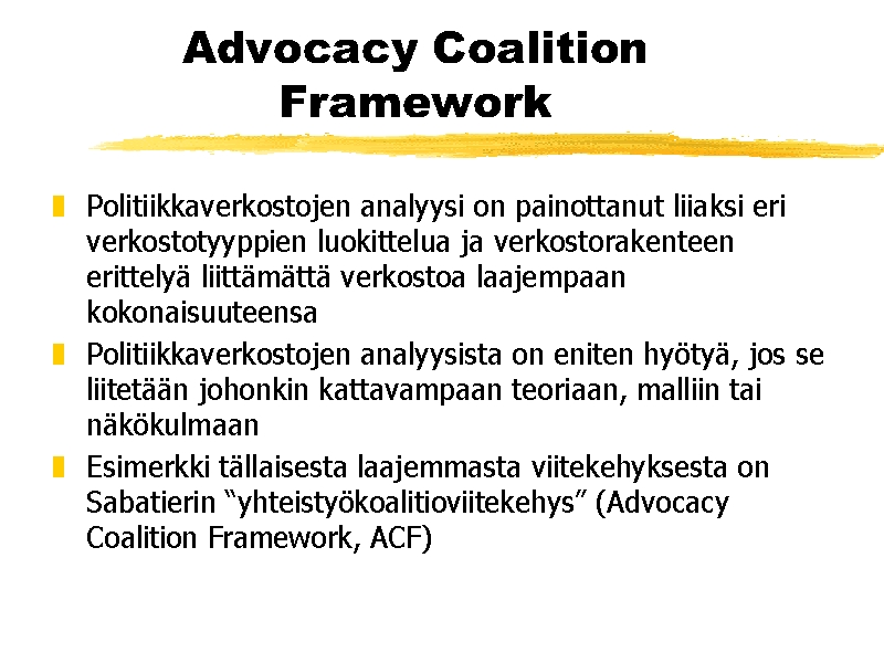 a guide to the advocacy coalition framework