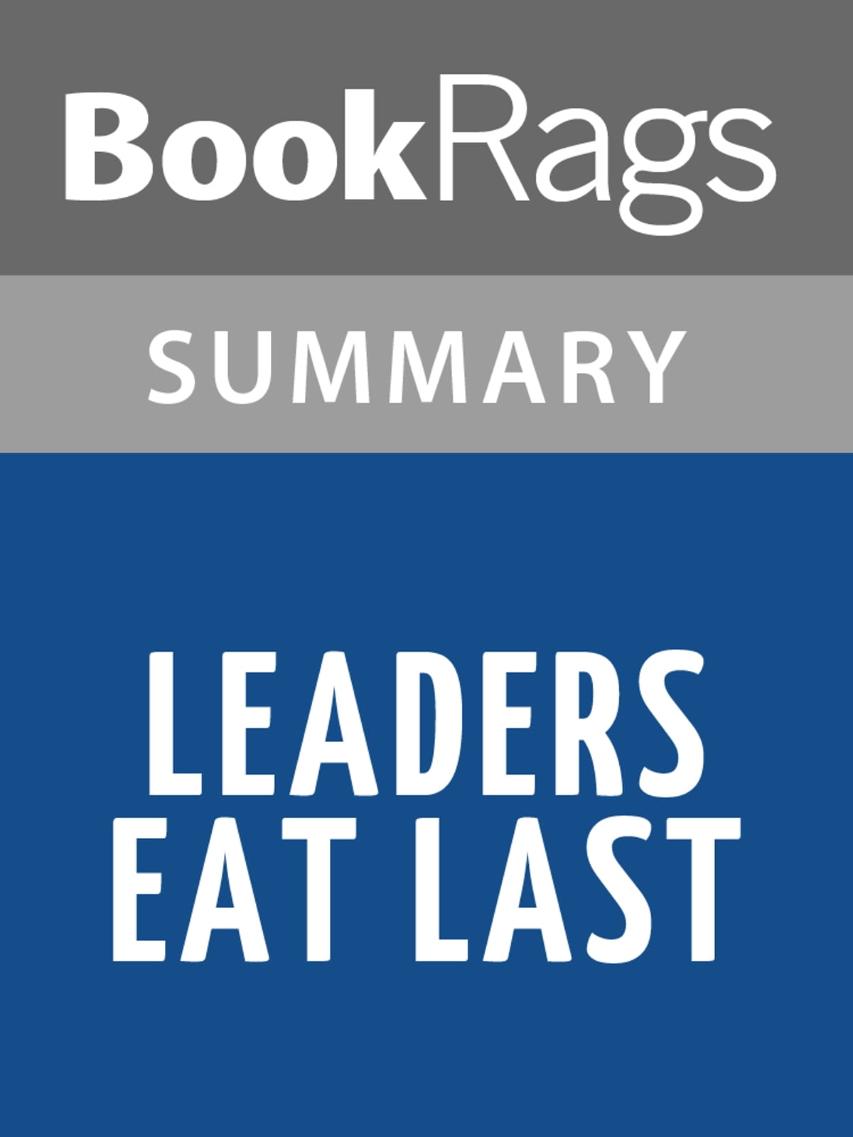 leaders eat last discussion guide